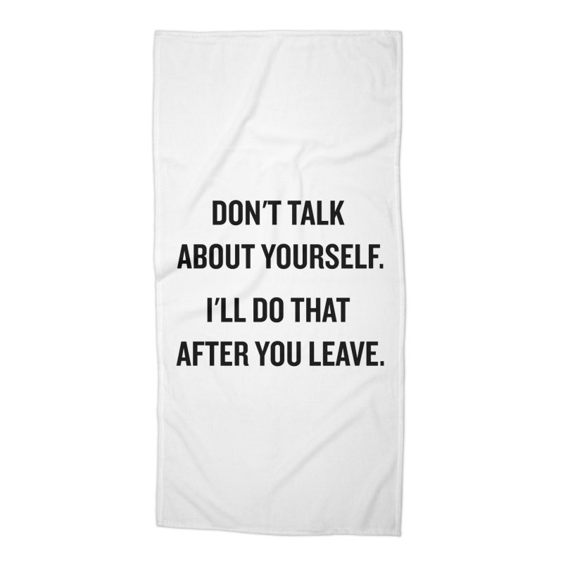 "SIDE EYE/""Talk About Yourself"" (Black) Accessories Beach Towel by Josh Sabarra's Shop"