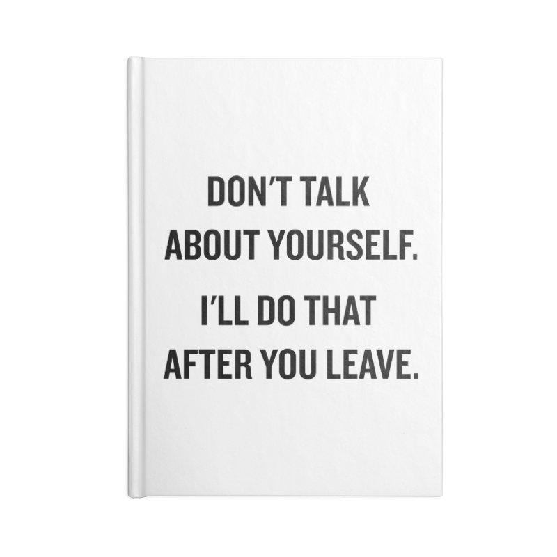 "SIDE EYE/""Talk About Yourself"" (Black) Accessories Notebook by Josh Sabarra's Shop"