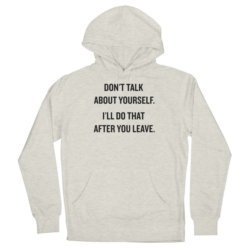 "SIDE EYE/""Talk About Yourself"" (Black) Women's Pullover Hoody by Josh Sabarra's Shop"