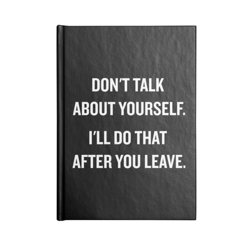 """SIDE EYE/""""Talk About Yourself"""" (White) Accessories Notebook by Josh Sabarra's Shop"""