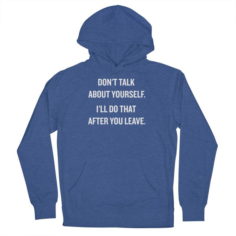 "SIDE EYE/""Talk About Yourself"" (White) Women's Pullover Hoody by Josh Sabarra's Shop"