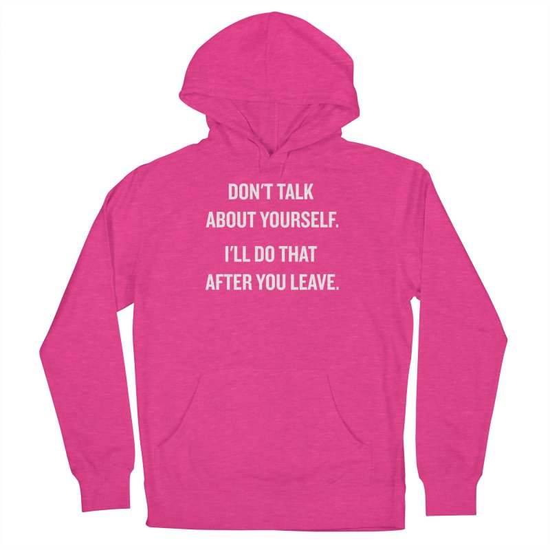"SIDE EYE/""Talk About Yourself"" (White) Women's Pullover Hoody by Josh Sabarra's Shop"