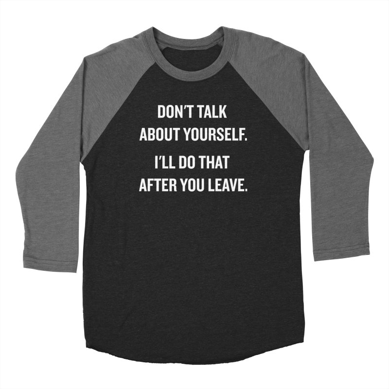 "SIDE EYE/""Talk About Yourself"" (White) Women's Baseball Triblend T-Shirt by Josh Sabarra's Shop"
