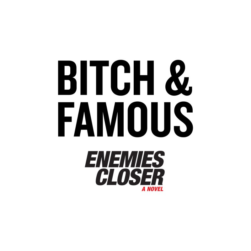 "ENEMIES CLOSER/""Bitch & Famous"" (Black) Men's Tank by Josh Sabarra's Shop"