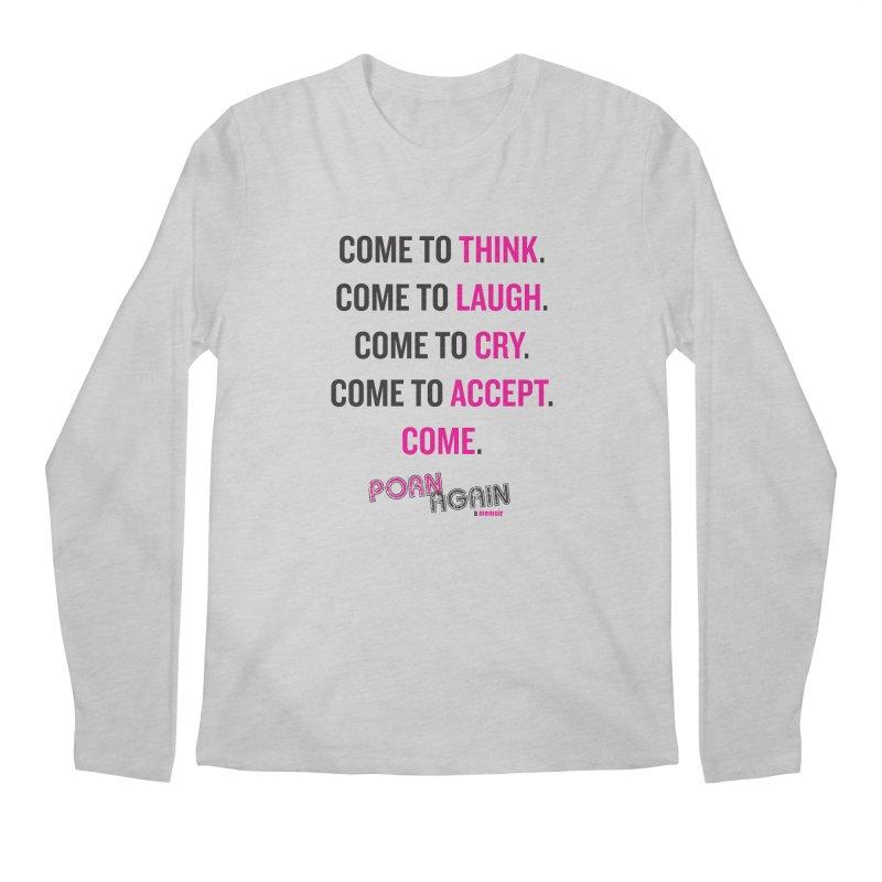 "PORN AGAIN/""Come"" (Black/Pink) Men's Longsleeve T-Shirt by Josh Sabarra's Shop"
