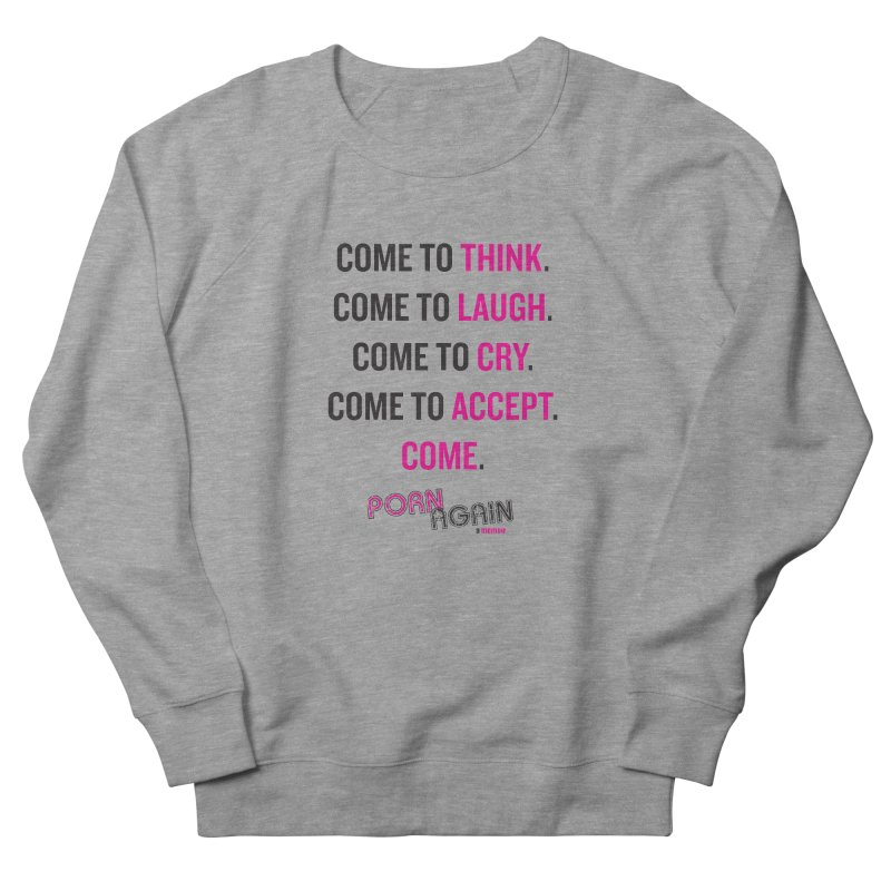 "PORN AGAIN/""Come"" (Black/Pink) Women's Sweatshirt by Josh Sabarra's Shop"