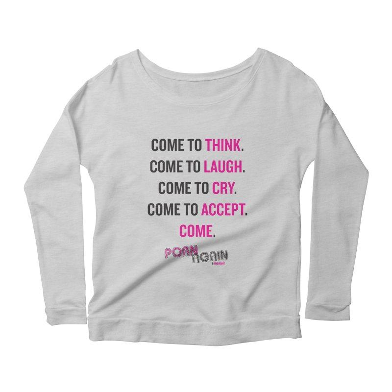 "PORN AGAIN/""Come"" (Black/Pink) Women's Longsleeve Scoopneck  by Josh Sabarra's Shop"