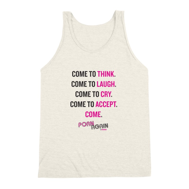 "PORN AGAIN/""Come"" (Black/Pink) Men's Triblend Tank by Josh Sabarra's Shop"