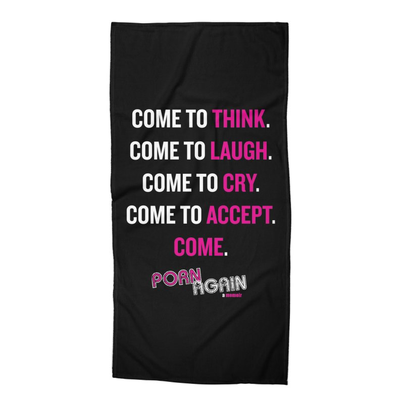 "PORN AGAIN/""Come"" (White/Pink) Accessories Beach Towel by Josh Sabarra's Shop"