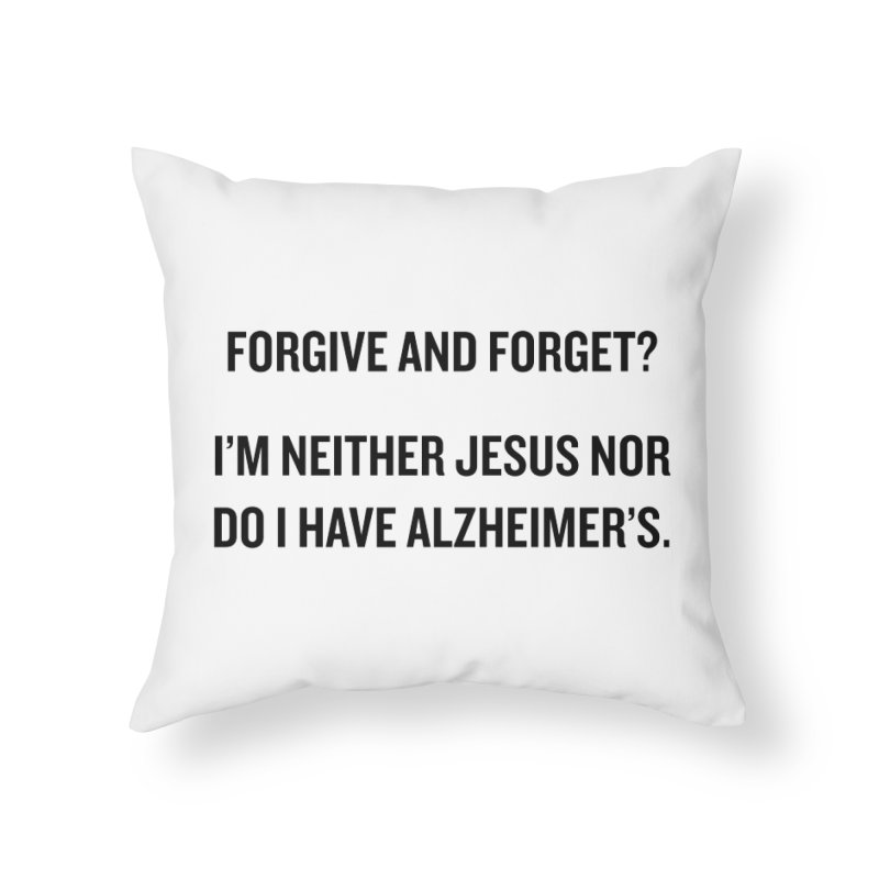 "SIDE EYE/""Forgive and Forget"" (Black) Home Throw Pillow by Josh Sabarra's Shop"
