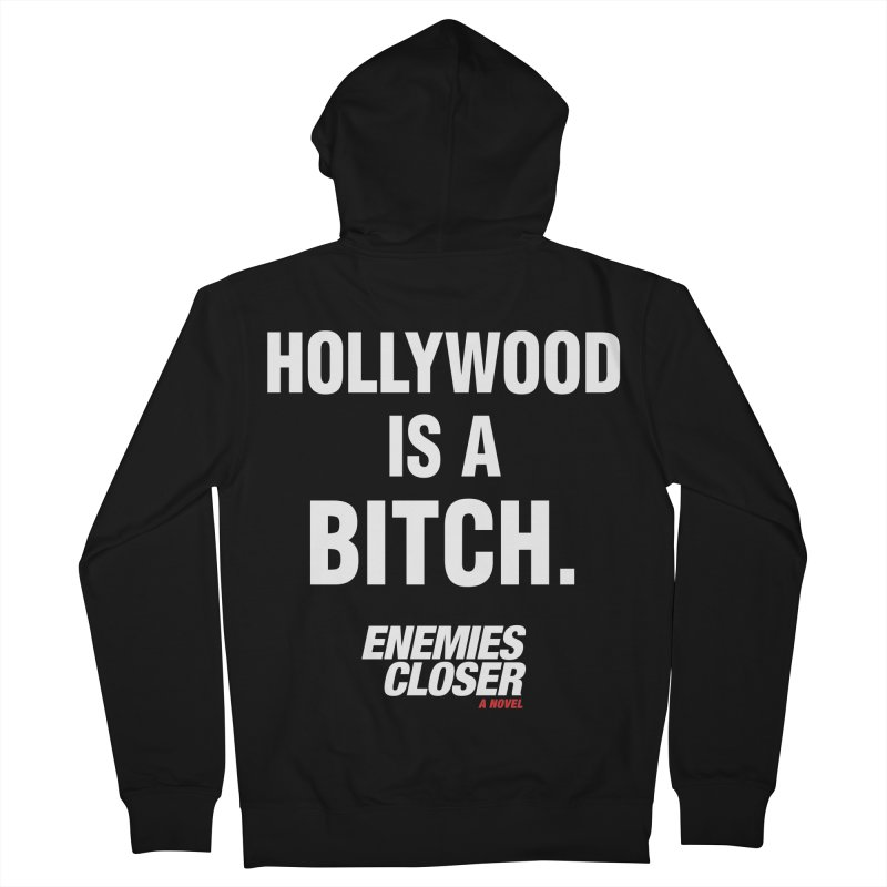 """ENEMIES CLOSER/""""Hollywood is a Bitch"""" (White) Women's Zip-Up Hoody by Josh Sabarra's Shop"""