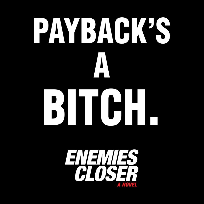 "ENEMIES CLOSER/""Payback"" (White) by Josh Sabarra's Shop"