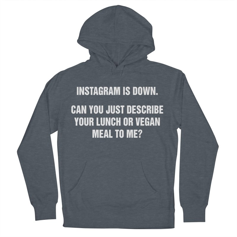 "SIDE EYE/""Instagram Lunch"" (White) Women's Pullover Hoody by Josh Sabarra's Shop"