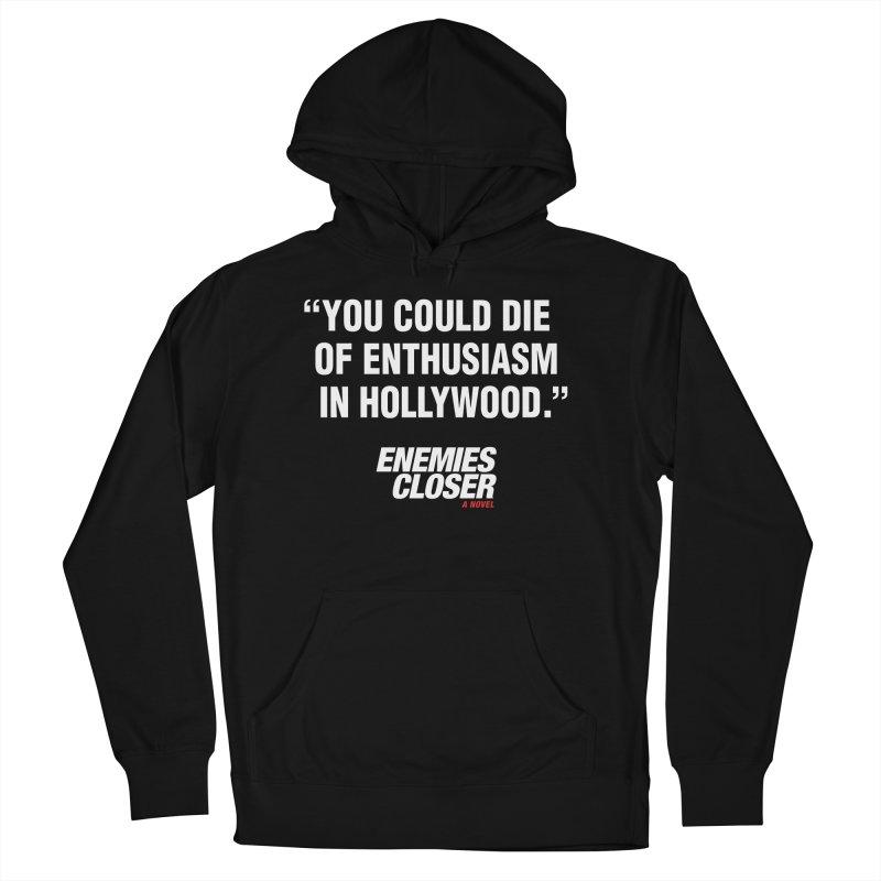 """ENEMIES CLOSER/""""Die of Enthusiasm"""" (White, 2) Men's Pullover Hoody by Josh Sabarra's Shop"""