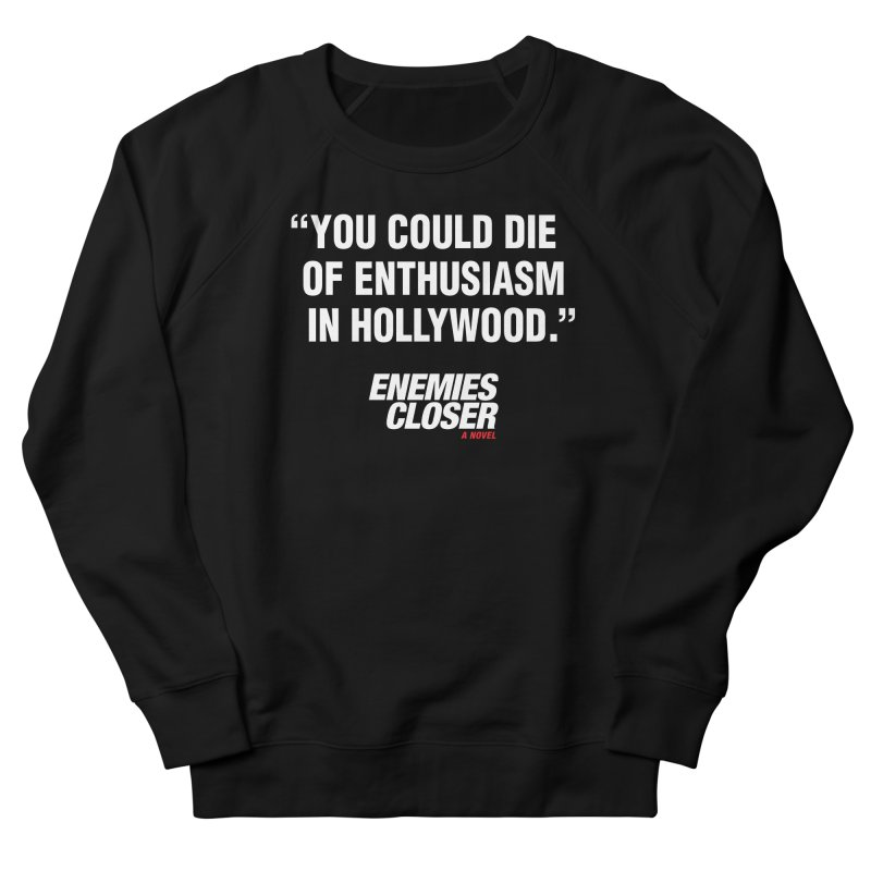 "ENEMIES CLOSER/""Die of Enthusiasm"" (White, 2) Women's Sweatshirt by Josh Sabarra's Shop"