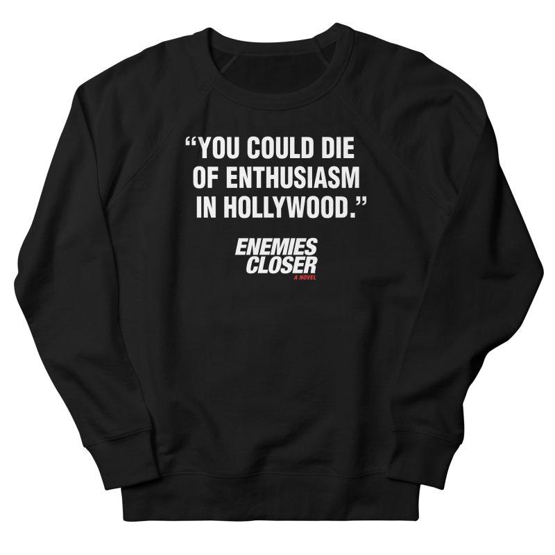 "ENEMIES CLOSER/""Die of Enthusiasm"" (White, 2) Men's Sweatshirt by Josh Sabarra's Shop"