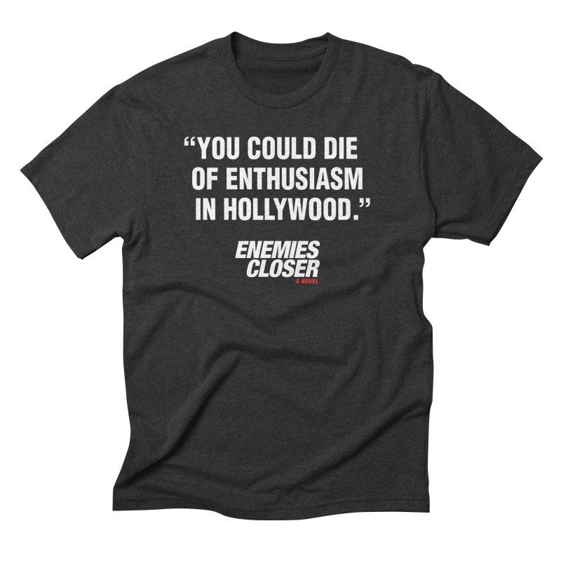 "ENEMIES CLOSER/""Die of Enthusiasm"" (White, 2) Men's Triblend T-Shirt by Josh Sabarra's Shop"