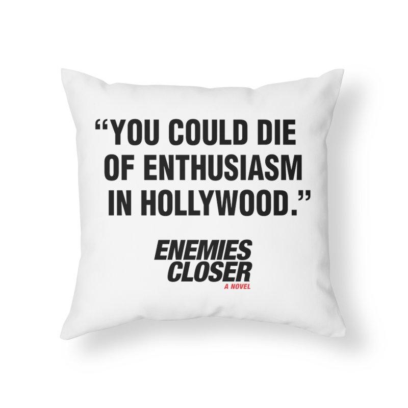 "ENEMIES CLOSER/""Die of Enthusiasm"" (Black, 2) Home Throw Pillow by Josh Sabarra's Shop"