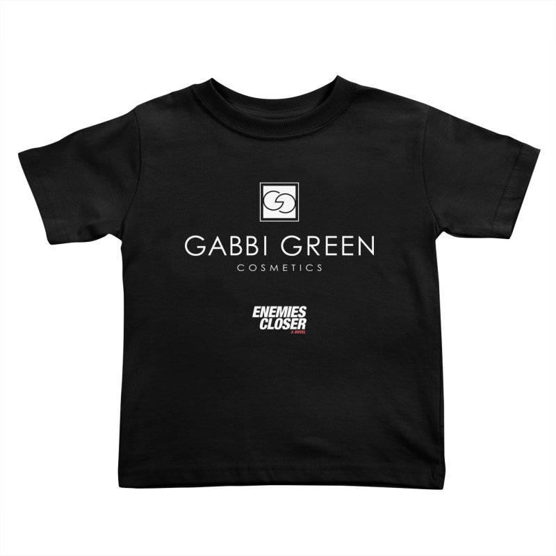 "ENEMIES CLOSER/""Gabbi Green"" (White) Kids Toddler T-Shirt by Josh Sabarra's Shop"