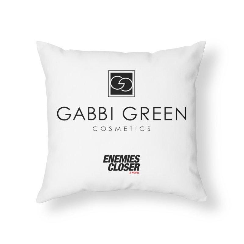 "ENEMIES CLOSER/""Gabbi Green"" (Black) Home Throw Pillow by Josh Sabarra's Shop"