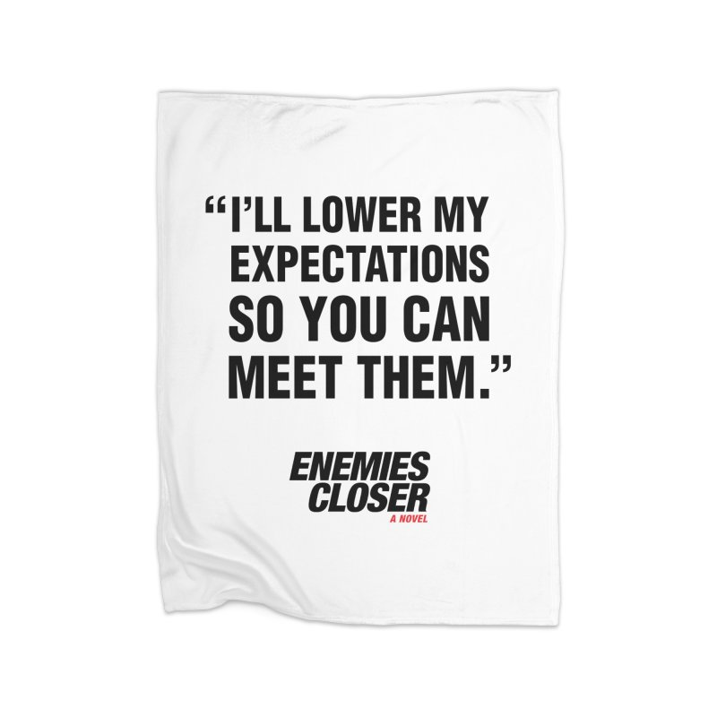 """ENEMIES CLOSER/""""Lowered Expectations"""" (Black) Home Blanket by Josh Sabarra's Shop"""