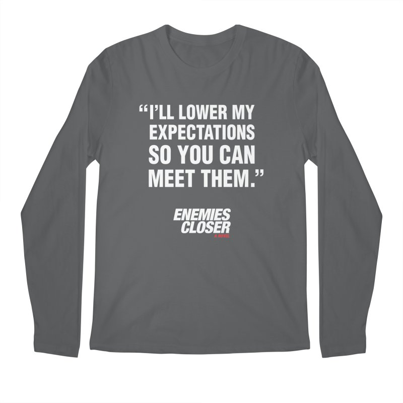 "ENEMIES CLOSER/""Lowered Expectations"" (White) Men's Regular Longsleeve T-Shirt by Josh Sabarra's Shop"