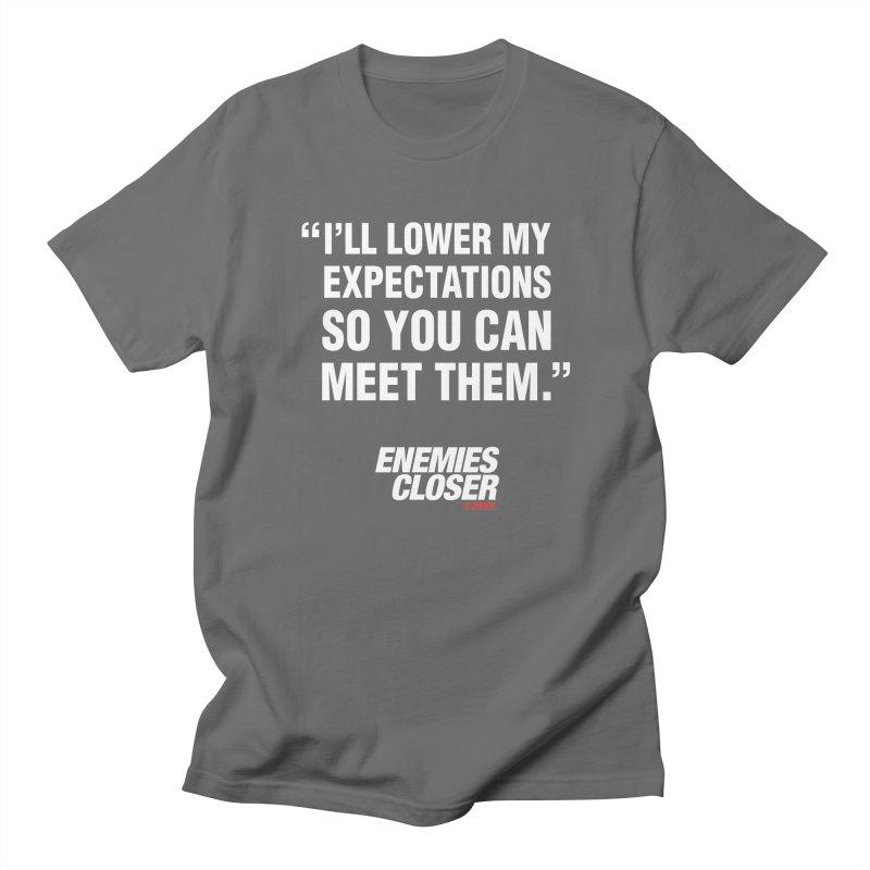 "ENEMIES CLOSER/""Lowered Expectations"" (White) Men's Regular T-Shirt by Josh Sabarra's Shop"
