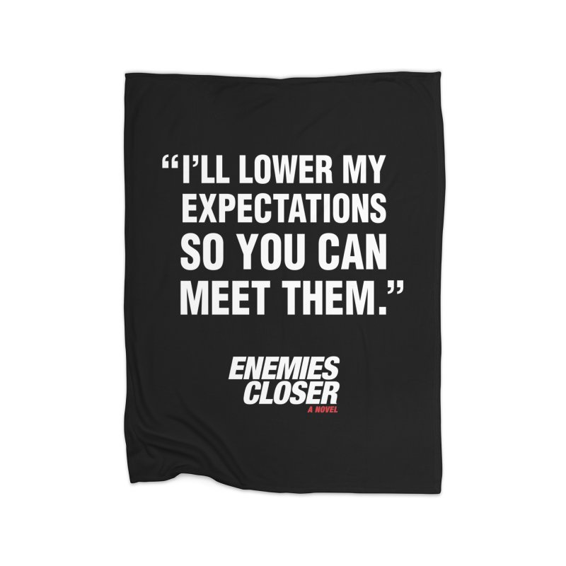 """ENEMIES CLOSER/""""Lowered Expectations"""" (White) Home Blanket by Josh Sabarra's Shop"""