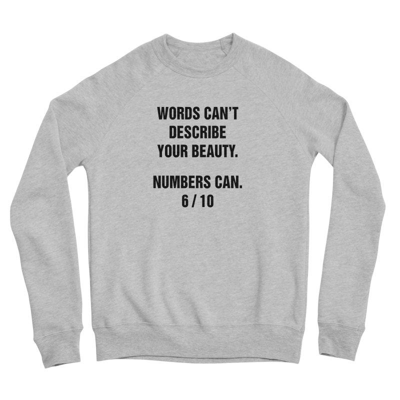 """SIDE EYE/""""Beautiful Words"""" (Black) Women's Sponge Fleece Sweatshirt by Josh Sabarra's Shop"""