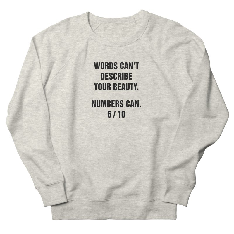 "SIDE EYE/""Beautiful Words"" (Black) Women's French Terry Sweatshirt by Josh Sabarra's Shop"