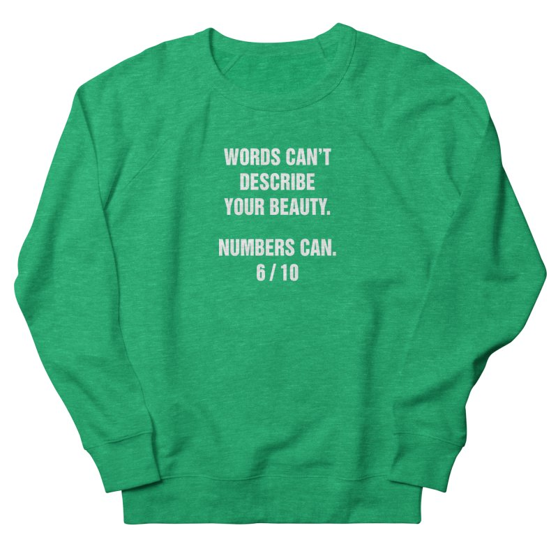 "SIDE EYE/""Beautiful Words"" (White) Women's French Terry Sweatshirt by Josh Sabarra's Shop"