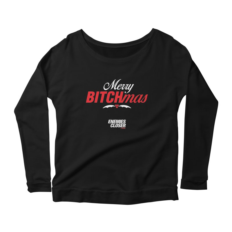 "ENEMIES CLOSER/""Bitchmas"" (White/Red) Women's Scoop Neck Longsleeve T-Shirt by Josh Sabarra's Shop"