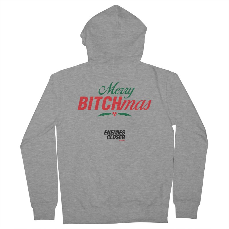 "ENEMIES CLOSER/""Bitchmas"" (Green/Red/Black) Men's French Terry Zip-Up Hoody by Josh Sabarra's Shop"