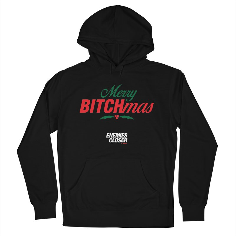 """ENEMIES CLOSER/""""Bitchmas"""" (Green/Red/White) Men's French Terry Pullover Hoody by Josh Sabarra's Shop"""