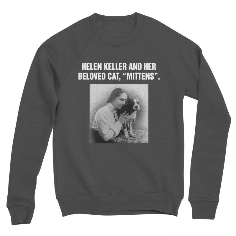 """SIDE EYE/""""Helen Keller's Cat"""" (White) Women's Sponge Fleece Sweatshirt by Josh Sabarra's Shop"""