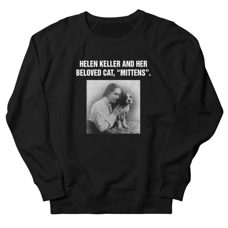 """SIDE EYE/""""Helen Keller's Cat"""" (White) Women's French Terry Sweatshirt by Josh Sabarra's Shop"""