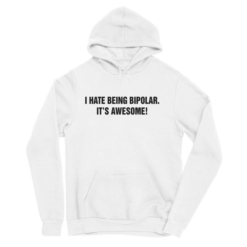 """SIDE EYE/""""Bipolar"""" (Black) Women's Sponge Fleece Pullover Hoody by Josh Sabarra's Shop"""