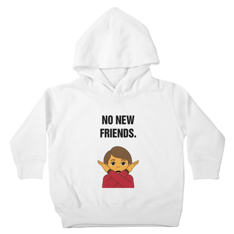 "SIDE EYE/""No New Friends"" (Black) Kids Toddler Pullover Hoody by Josh Sabarra's Shop"