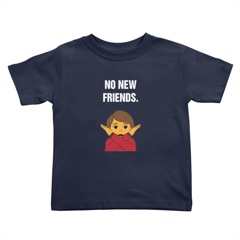 "SIDE EYE/""No New Friends"" (White) Kids Toddler T-Shirt by Josh Sabarra's Shop"