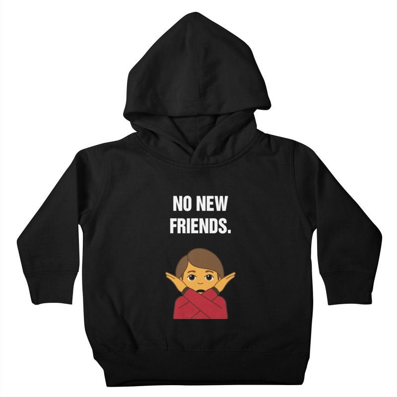 "SIDE EYE/""No New Friends"" (White) Kids Toddler Pullover Hoody by Josh Sabarra's Shop"