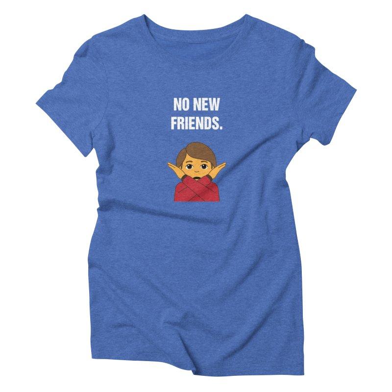 "SIDE EYE/""No New Friends"" (White) Women's Triblend T-Shirt by Josh Sabarra's Shop"