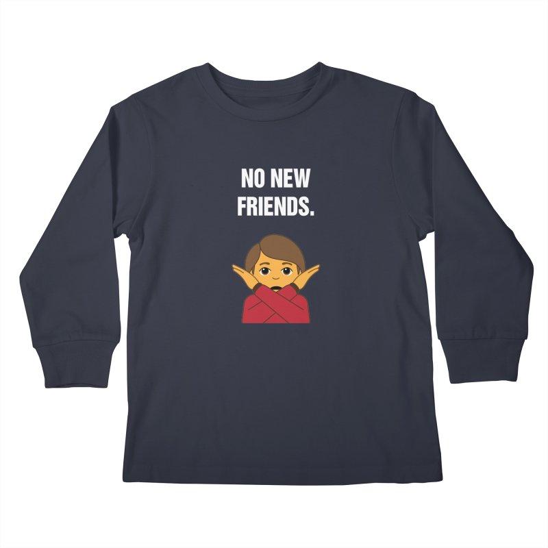 """SIDE EYE/""""No New Friends"""" (White) Kids Longsleeve T-Shirt by Josh Sabarra's Shop"""
