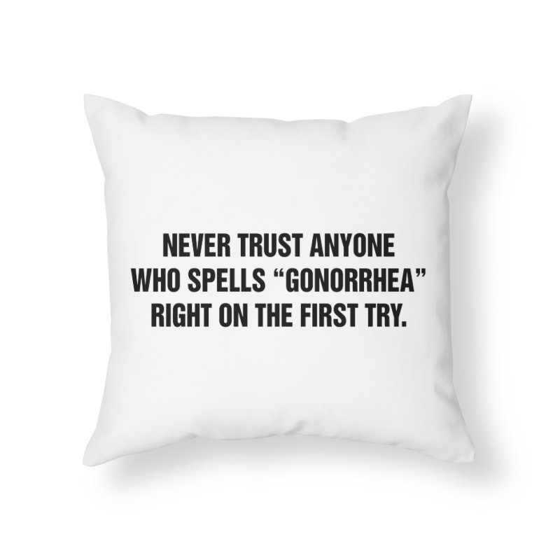 "SIDE EYE/""Gonorrhea"" (Black) Home Throw Pillow by Josh Sabarra's Shop"