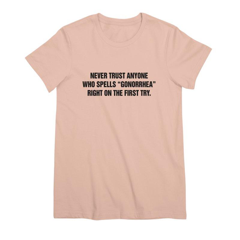 "SIDE EYE/""Gonorrhea"" (Black) Women's Premium T-Shirt by Josh Sabarra's Shop"