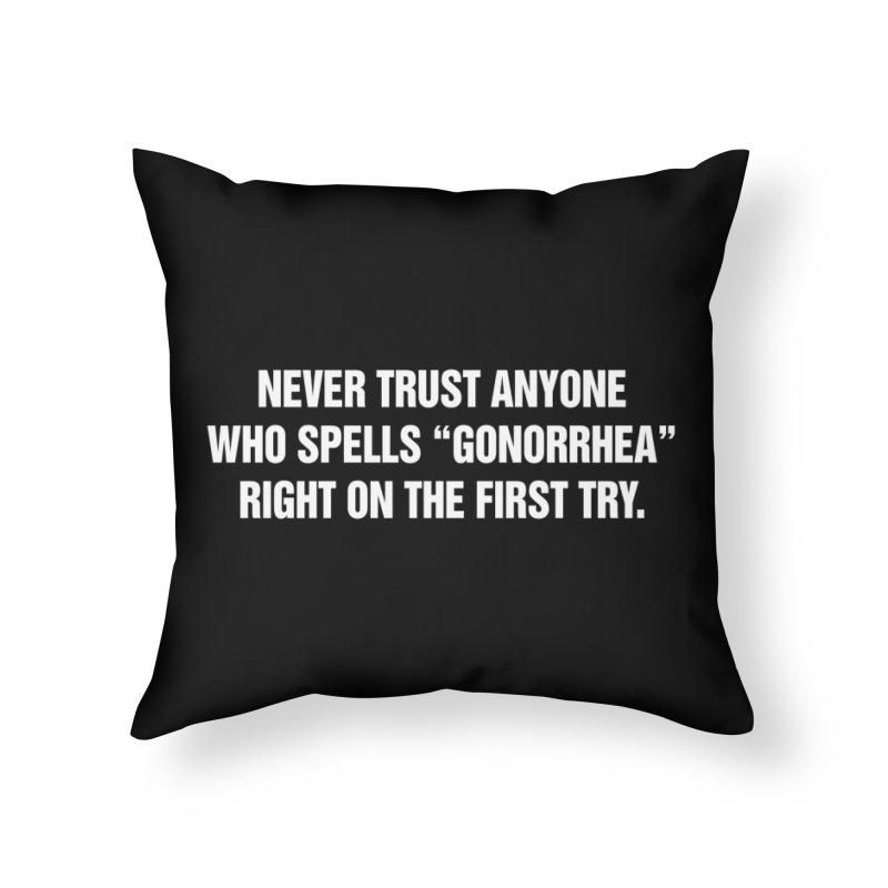 "SIDE EYE/""Gonorrhea"" (White) Home Throw Pillow by Josh Sabarra's Shop"
