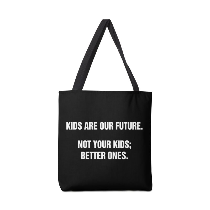 """SIDE EYE/""""Kids Are Our Future"""" (White) Accessories Bag by Josh Sabarra's Shop"""