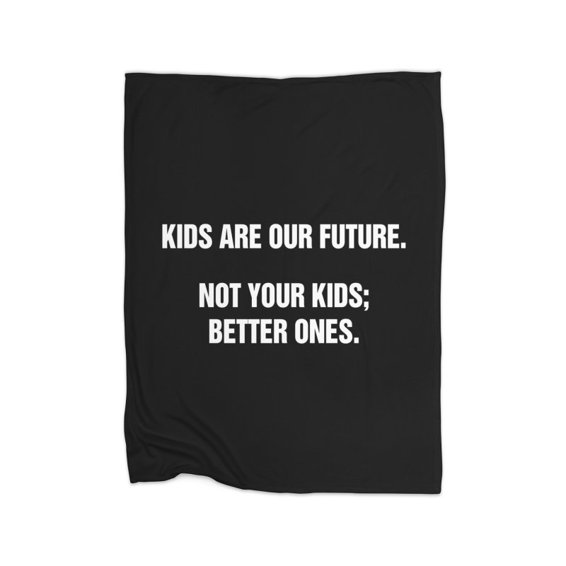 """SIDE EYE/""""Kids Are Our Future"""" (White) Home Blanket by Josh Sabarra's Shop"""