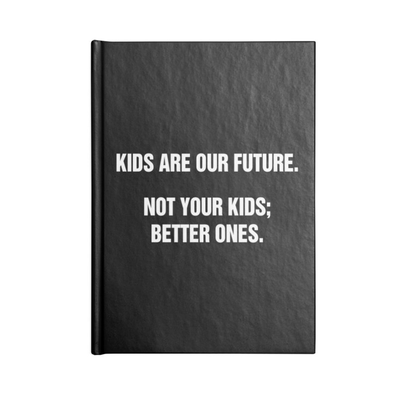 """SIDE EYE/""""Kids Are Our Future"""" (White) Accessories Notebook by Josh Sabarra's Shop"""