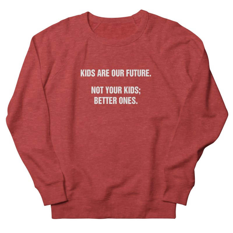 """SIDE EYE/""""Kids Are Our Future"""" (White) Men's French Terry Sweatshirt by Josh Sabarra's Shop"""