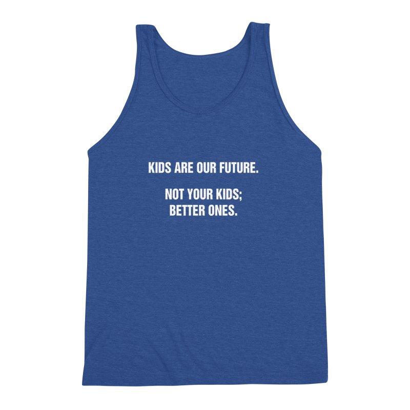 "SIDE EYE/""Kids Are Our Future"" (White) Men's Triblend Tank by Josh Sabarra's Shop"